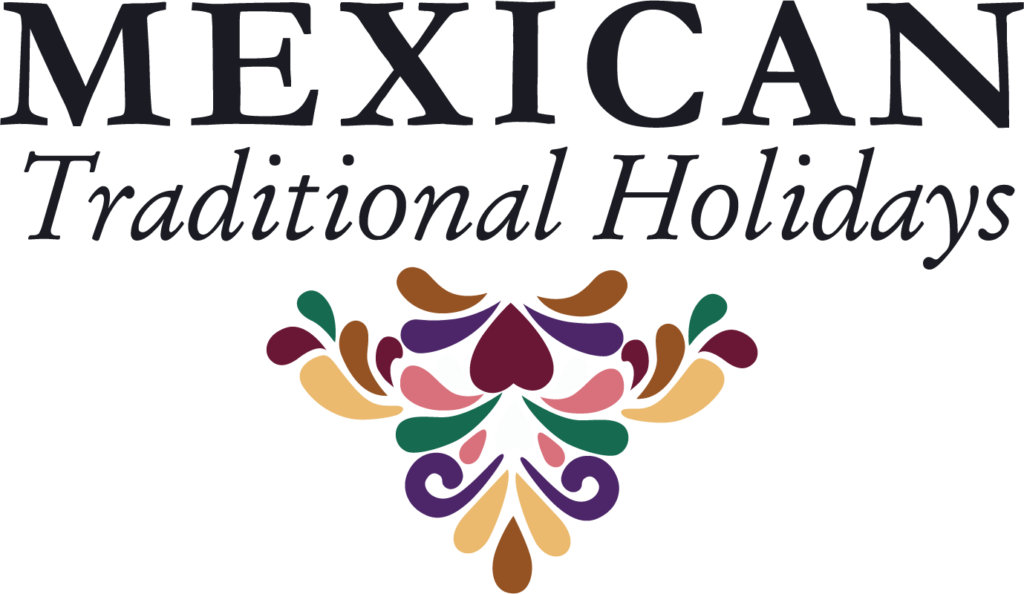 Mexican Traditional Holidays