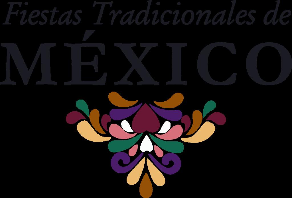 Fiestas Tradicionales de México